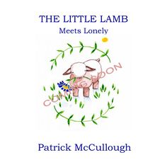 Did you hear about The Little Lamb? THE LITTLE LAMB M... Check it out! http://www.fishcreekproductions.com/products/the-little-lamb-meets-lonely?utm_campaign=social_autopilot&utm_source=pin&utm_medium=pin