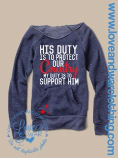 His duty is to protect our Country by duty by Loveandwarofficial, $47.95. Follow our SUPPORT OUR TROOPS board for more pins like this!