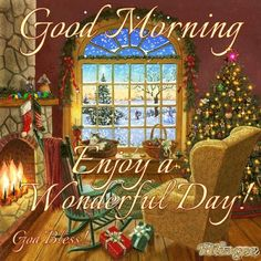 Good Morning Enjoy Your Wonderful Christmas Day holidays christmas merry…
