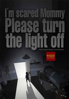 25 Creative Advertisements to Fight Global Warming Street Marketing, Earth Hour, Turn The Lights Off, Anxiety Panic Attacks, Gone For Good, Best Ads, Im Scared, Easy, Phobias
