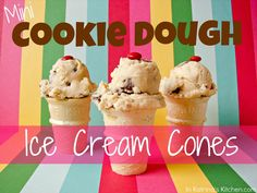 In Katrina's Kitchen: Mini Cookie Dough Ice Cream Cones
