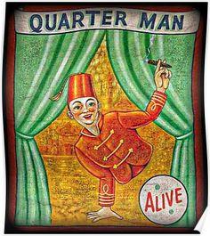 Vintage Freak Show The Quarter Man Poster Print Vintage Halloween Posters, Vintage Circus Posters, Vintage Carnival, Carnival Posters, Carnival Signs, Carnival Booths, Poster Vintage, Old Circus, Dark Circus