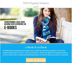 Web and mobile based solution for publishing companies to move from traditional publishing to e-pub 3.0. Give your customers a whole new digital book reading experience. Our rich media servers and latest web technology experts are all set to take your business to next level. Contact us for Demo: info@w2ssolutions.ca
