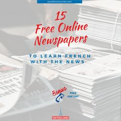 15 Free Online Newspapers to Learn French with the News #fle #fsl