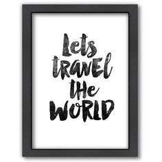 Americanflat ''Lets Travel the World'' Framed Wall Art (150 CAD) ❤ liked on Polyvore featuring home, home decor, wall art, framed wall art and vertical wall art