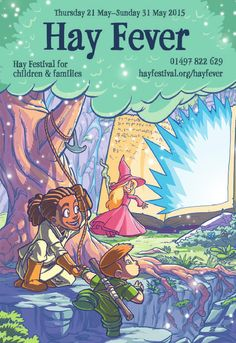 Hay Fever 2015 Programme  Hay Fever is Hay Festival's programme for children and families. With events for all ages, from toddlers to teens, you will be spoilt for choice!  Hay Fever 2015 takes place 21–31 May at Hay Festival in Hay-on-Wye, Wales.