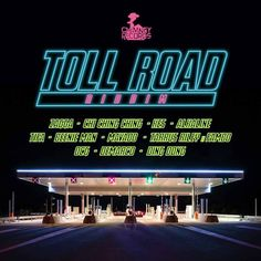 Toll Road Riddim 2016