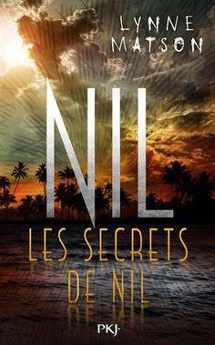 Nil : Les secrets de Nil / Lynne Matson. JR MAT T2