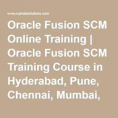 Oracle Fusion SCM Online Training | Oracle Fusion SCM Training Course in Hyderabad, Pune, Chennai, Mumbai, banglore,India, USA, UK,…