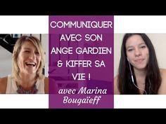 Communiquer avec son Ange Gardien et kiffer sa vie ! - Avec Marina Bougaïeff - YouTube Angel