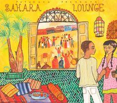 Putumayo Presents - Sahara Lounge