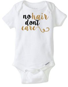 4e575d93031 Baby Girl Onesie No hair don't care Personalized by CassidyCloset Αστεία  Μωρά, Bebe