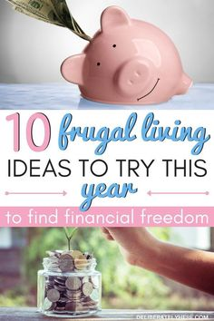 10 frugal living ideas to try this year to find financial freedom. The best frugal living tips for you to do this year to help you save money fast with frugal living. Save money every month and year with these smart personal finance tips. I am so excited to start saving money every month with these easy saving money tips and frugal living for beginners ideas! They all look so interesting and simple to do!