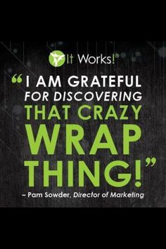It's amazing to see how this company has allowed all of us, not only the chance to get healthy, but financial freedom as well!! My goal is to share this with as many people that are willing to give it a chance and in the process of changing lives, become debt free!! Woohoo! Https://Heatherwillwrapyou.myitworks.com