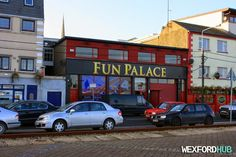 Fun Palace, which is a casino on Wexford Quay.