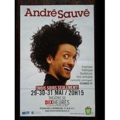André Sauvé : Trois Soirs Seulement, Théâtre, Paris, 2014, Affiches, Théâtre De Dix Heures