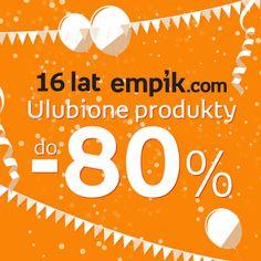 Świętujemy 16. urodziny empik.com! Z tej okazji na stronie internetowej czekają na Was produkty tańsze nawet o 80%. Koniecznie sprawdźcie co dla Was przygotowaliśmy