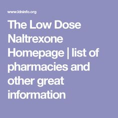 The Low Dose Naltrexone Homepage Low Dose Naltrexone, Si Joint, Sciatic Nerve, Radio Frequency, Autoimmune Disease, Pharmacy, Lowes, Therapy, Health