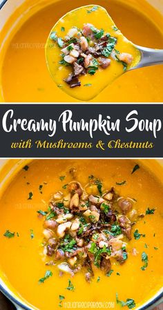 This Creamy Pumpkin Soup Recipe is so simple and easy to make! Add some extra fall flavors with mushrooms, pancetta and chestnuts for super YUM! Italian Recipe Book, Italian Soup Recipes, Cream Soup Recipes, Cream Of Pumpkin Soup, Canned Pumpkin, Chestnut Soup Recipe, Calories In Vegetables, Roasted Chestnuts