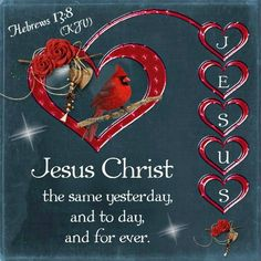 God is the same yesterday today and forever KJV - Bing images King James Bible Verses, Scripture Verses, Bible Verses Quotes, Bible Scriptures, Faith Quotes, Healing Scriptures, Inspirational Message, Inspiring Sayings, Christen