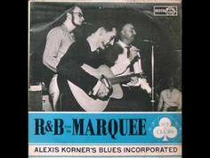 R & B Sessions VL1: Alexis Korner's Blues Incorporated - Gotta Move / Keep Your Hands Off - YouTube