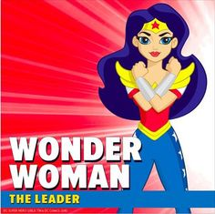 Class is in session, so join the DC Super Hero Girls as they learn how to become Super Heroes and master their super powers #wonderwoman