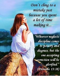 The One Accepting Discipline Will Be Glorified Sierra Leone, Faith Quotes, Bible Quotes, Proverbs 13, Be Glorified, Prayer For The Day, Bible Encouragement, Bible Knowledge, Bible Truth
