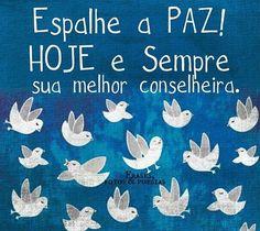 Paz ... Hoje e Sempre !!!