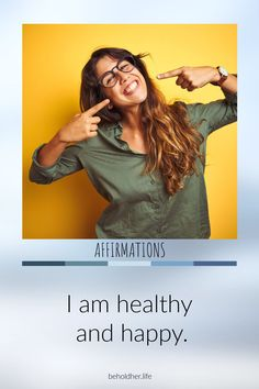 beholdher.life  I am healthy, I am happy.  #freshpin #affirmation Old Adage, Taken For Granted, Spiritual Health, Self Care Routine, Daily Affirmations, Best Self, Self Love, Deck, Healthy