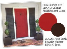 PAINT COLORS - front door of 7th House on the Left.  Door: Posh Red, Valspar, Semi Glass and Shutters: Fired Earth, Valspar, Satin.