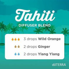Tahiti Diffuser Blend #doterra #essentiloils