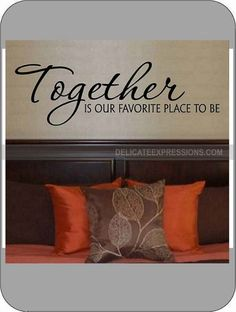 Together is our favorite place to be  Vinyl by DelicateExpressions
