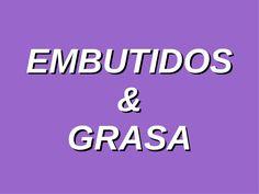 act-embutidos-y-grasas-3659468 by ciudadania0910 via Slideshare