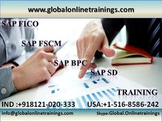 FREE DEMO @  Global Online Trainings on SAP FICO ,SAP FSCM ,SAP BPC ,SAP SD modules enroll & attend the session Online. For more details contact.