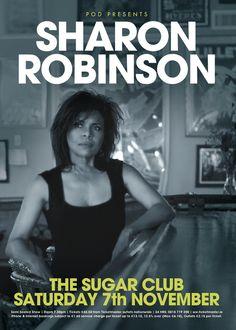 Sat 07 November - Sharon Robinson at Leonard Cohen, Sugar Club, Lady, November, Poster, November Born, Billboard