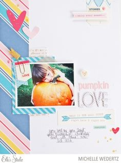 Pumpkin Love scrapbooking layout by Michelle Wedertz using the Elle's Studio Thankful collection