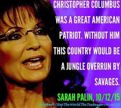 Only Sarah Palin can say something as stupid as that… :/