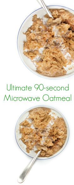 The Ultimate 90 Second Microwave Oatmeal - The most easy, healthy and perfect breakfast you will ever eat! - @TheLemonBowl