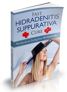 fast hidradenitis suppurativa cure: ebook purchase from an author who fought and cured H.S