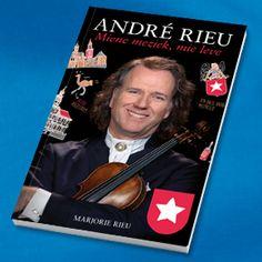 André Rieu, Miene meziek, mie leve