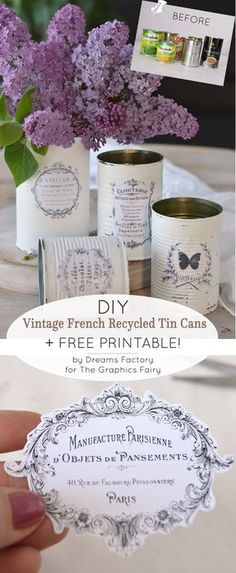 Vintage French Recycled Tin Cans Project & Free Printable! DIY Vintage French Recycled Tin Cans Project & Free Printable! , DIY Vintage French Recycled Tin Cans Project & Free Printable! Diy Craft Projects, Recycled Art Projects, Projects For Kids, Diy Upcycling Projects, Recycling Ideas, Upcycled Crafts, Diy Crafts Vintage, Tin Can Crafts, Diy Crafts For Gifts