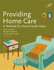 Providing Home Care A Textbook For Health Aides Services