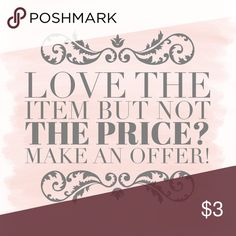 Make An Offer! All reasonable offers will be considered. Thank you for shopping my closet! Happy Poshing! Other