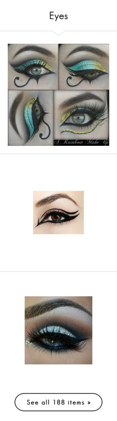 """""""Eyes"""" by christy-leigh-1 ❤ liked on Polyvore featuring beauty products, makeup, eyes, dark makeup, egyptian inspired makeup, egyptian makeup, eye makeup, pictures, blablabla and beauty"""