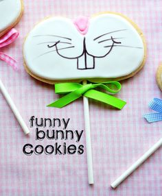 Funny Bunny Cookies- on a stick tutorial. Cute! You know these cookies don't have to be just for Easter. Also great for kids Spring parties.