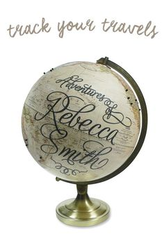 """Worldwide adventurers, road warriors and dreamers with a sense of wanderlust can all put their name on the map, specifically on this ivory and grey globe. Your globe will be personalized with the words """"Adventures of [your name],"""" papercut in a whimsical script and decoupaged onto a globe. The globe comes with pins, string and adhesive flags, to chart your past (or future) travels and make it even more one-of-a-kind."""