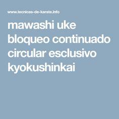 mawashi uke bloqueo continuado circular esclusivo kyokushinkai
