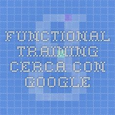 functional training - Cerca con Google