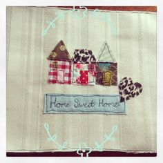Home sweet home free machine embroidery