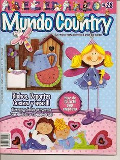 Magazines Free Crafts: Free Country World Magazine Pintura Country, Foam Crafts, Diy Crafts, Magazine Crafts, Inspirations Magazine, Country Paintings, Crochet Magazine, Painted Books, Country Crafts